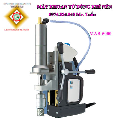 Máy Khoan Từ Dùng Hơi Khí Nén MAB-5000